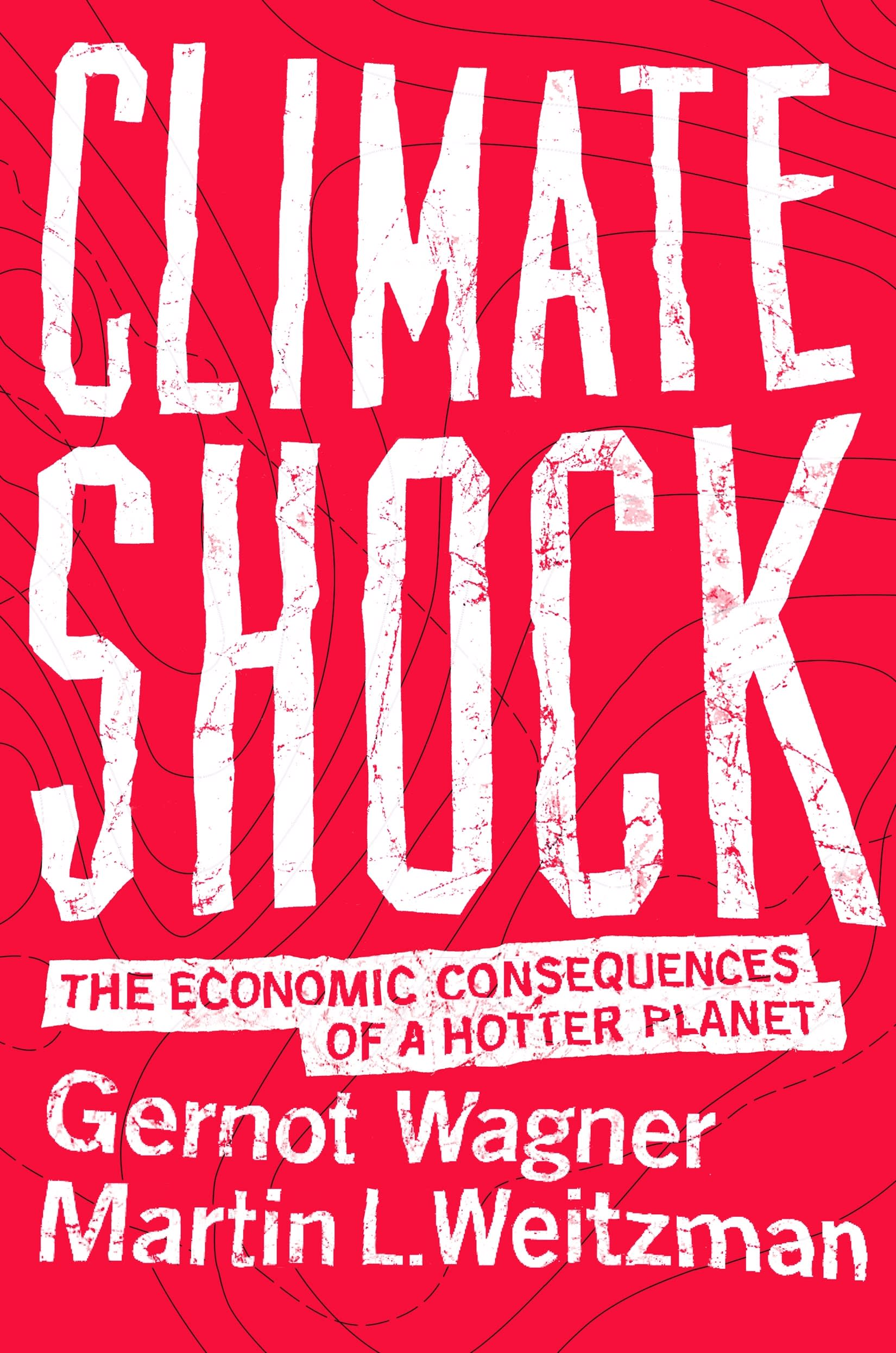 Climate Shock by Gernot Wagner, Martin Weitzman