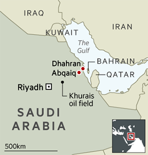 Map of Saudi Arabia showing its proximity to Yemen and Iran, Abqaiq - a vital oil processing centre south-west of Saudi Aramco's headquarters in Dhahran - and the Khurais oilfield