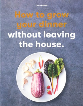 Ratinon's new book, How to Grow Your Dinner without Leaving the House