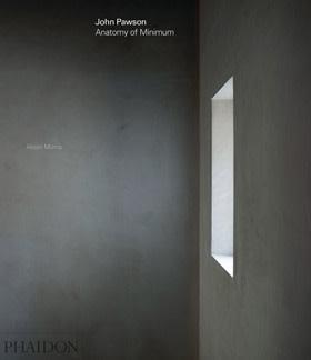 John Pawson: Anatomy of Minimumby Alison Morris
