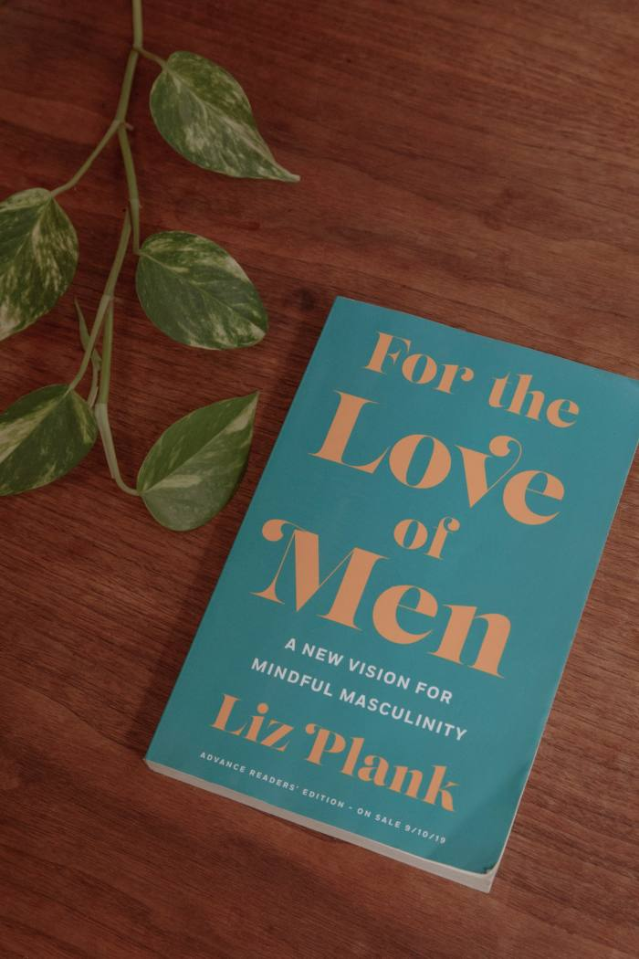 For The Love of Men, by Liz Plank, is a favourite read of the past year