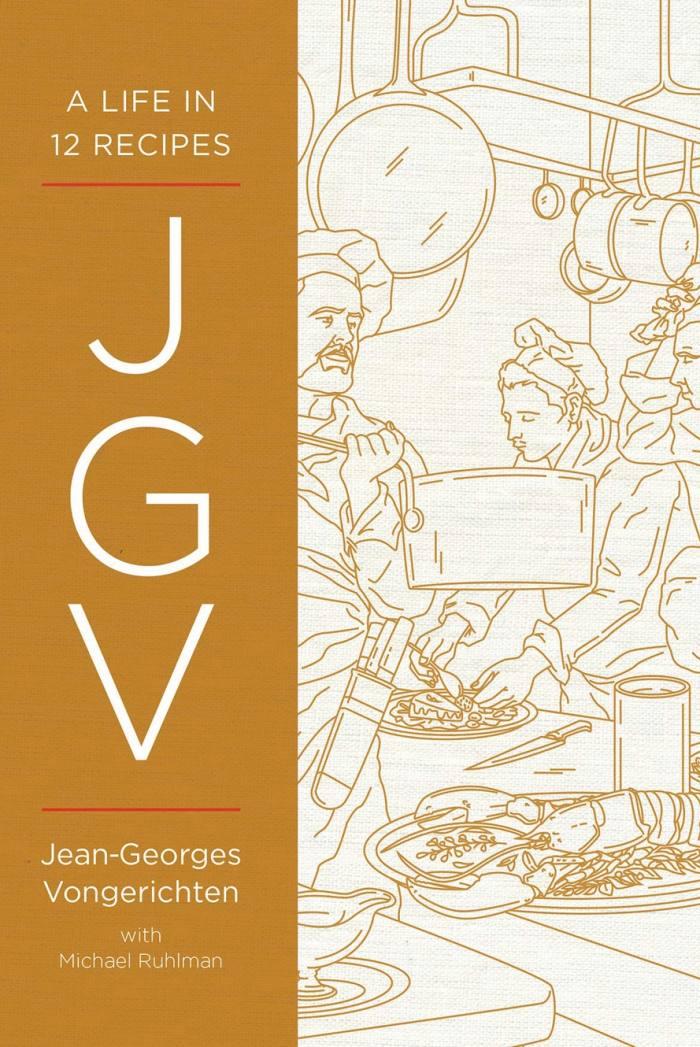 A Life in 12 Recipes by Jean-Georges Vongerichten (WW Norton, £17.99)