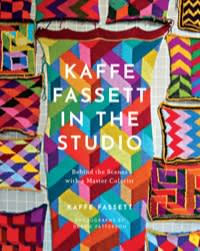 Kaffe Fassett in the Studio (Abrams, £30)