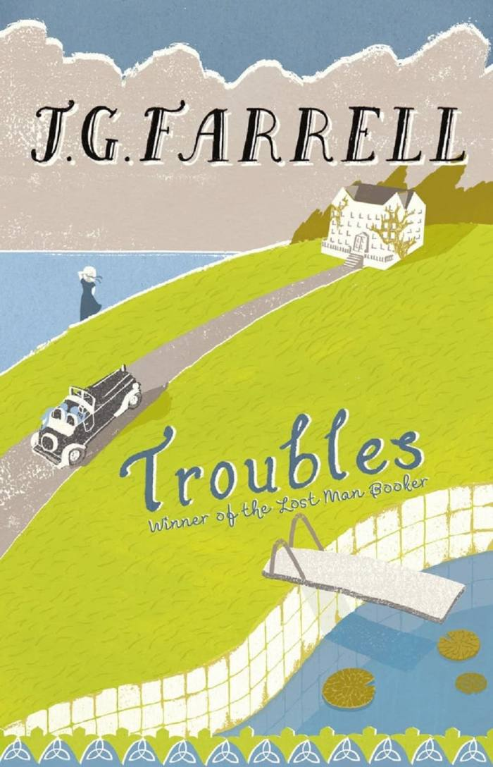 Troubles, 1970, by JG Farrell