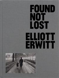 Found, Not Lost, by Elliott Erwitt (Gost Books, £60)