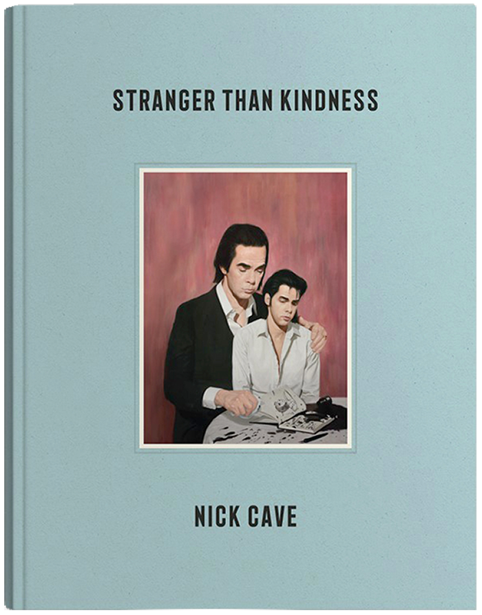 Stranger than Kindness by Nick Cave (Canongate Books, 2020), £35