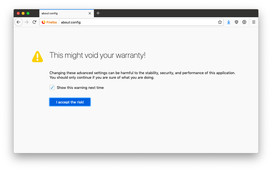 The warning page on Firefox's advances preferences page
