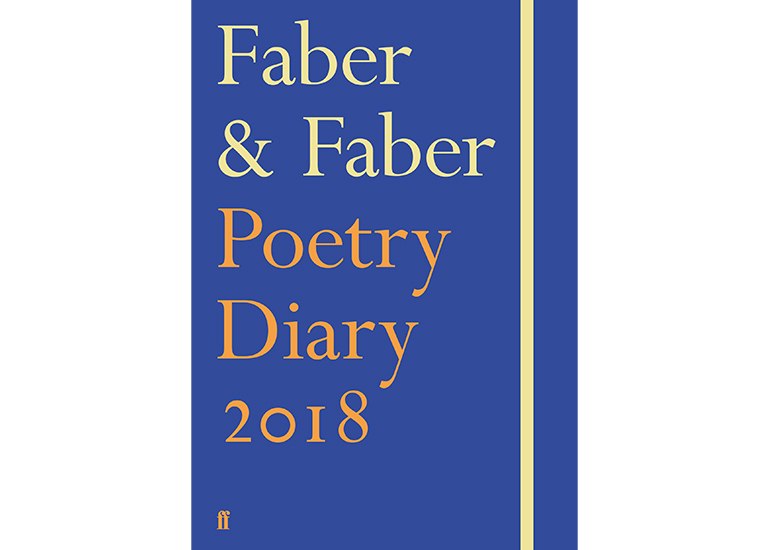 Faber & Faber Poetry Diary 2018, £12.99