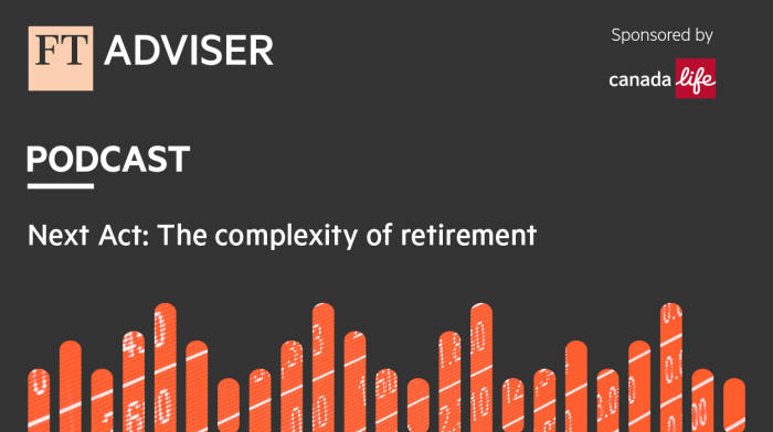 Next Act: The complexity of retirement