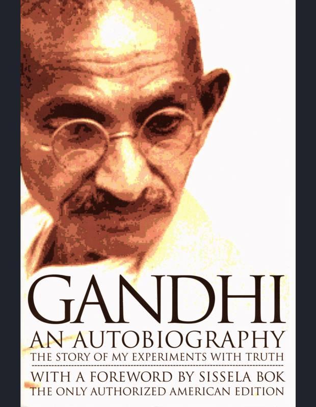 Gandhi: An Autobiography.
