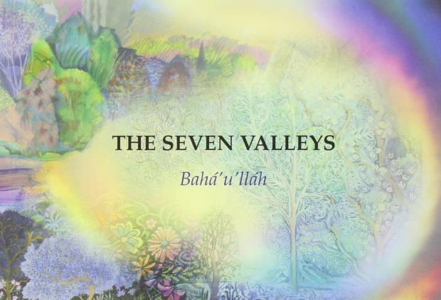 The Seven Valleys by Bahá'u'lláh