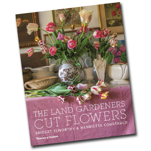 The Land Gardeners: Cut Flowers by Bridget Elworthy and Henrietta Courtauld (Thames and Hudson, £39.95)