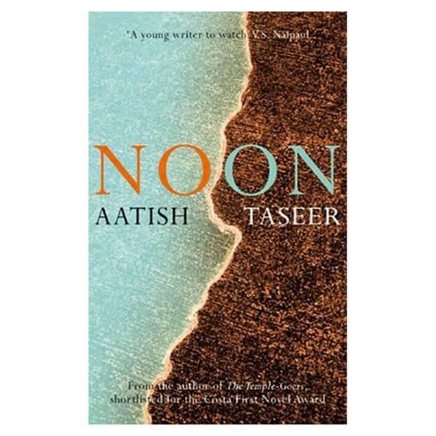 Noon by Aatish Taseer