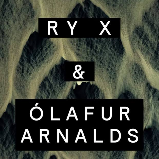 Oceans, the ambient folktronica release by Andrew's two favourite artists Ry X and Ólafur Arnalds