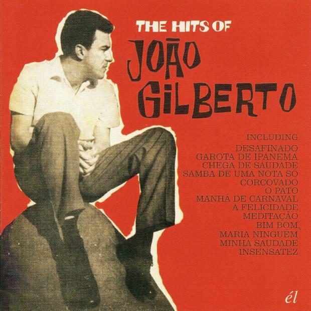 The Hits of João Gilberto, featuring Desafinado