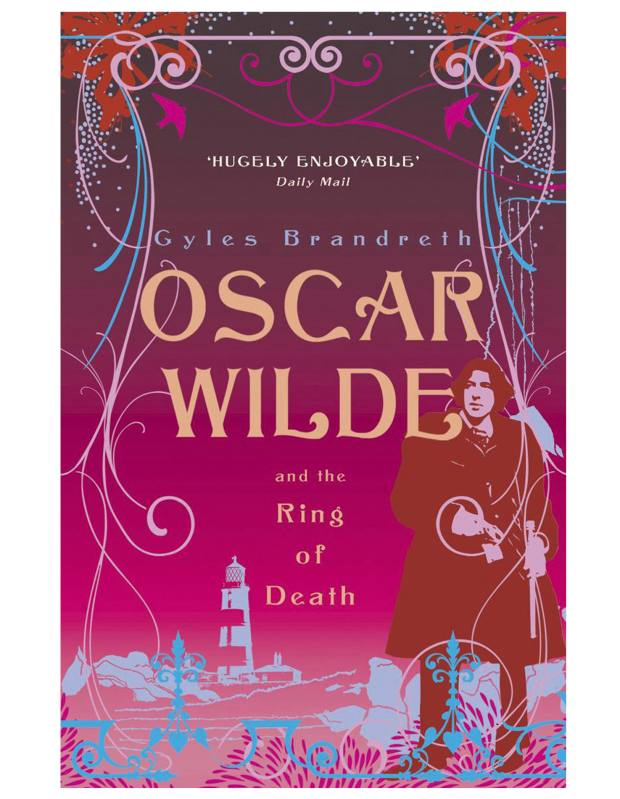 Oscar Wilde and the Ring of Death by Gyles Brandreth