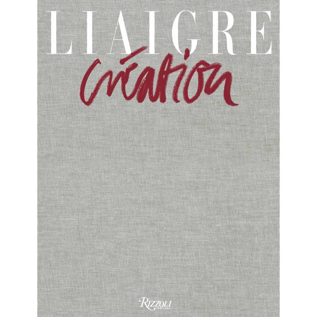 Liaigre: Creation2016-2020 takes readers on a world tour of five homes