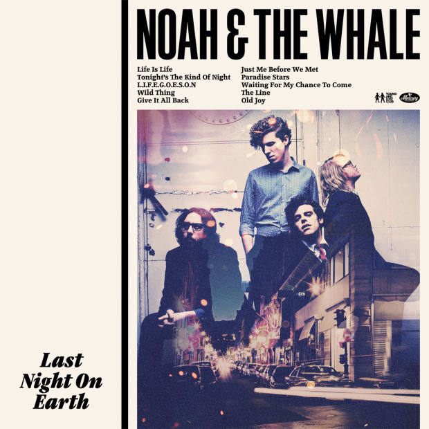 Last Night on Earth, by Noah and the Whale