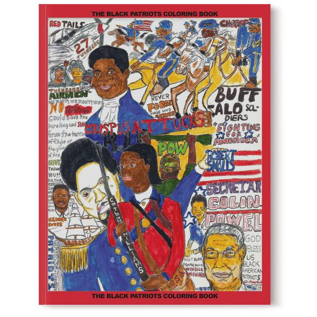 The Black Patriots Coloring Book by D Marque Hall (Independent, $10)