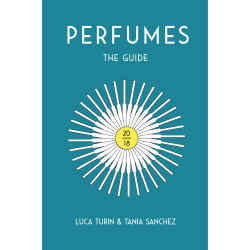 Perfumes: The Guide 2018 by Luca Turin and Tania Sanchez