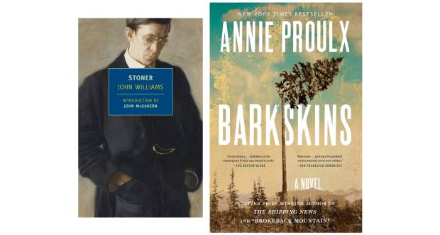 From left: Stoner by John Williams. Barkskins by Annie Proulx