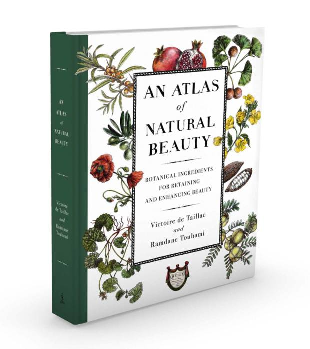 An Atlas of Natural Beauty: Botanical Ingredients for Retaining and Enhancing Beauty by Victoire de Taillac-Touhami and Ramdane Touhami, €20