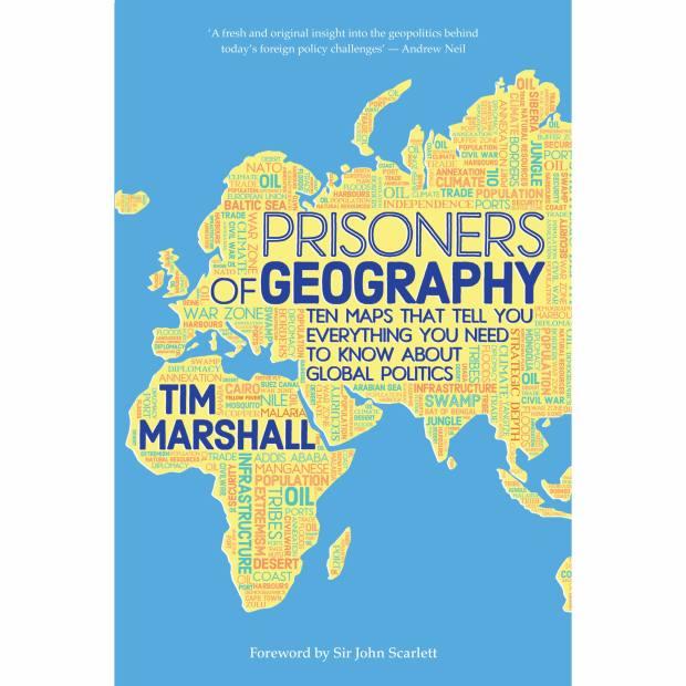 Prisoners of Geography byTim Marshall