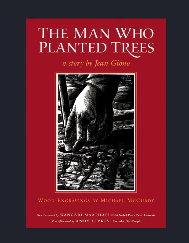 The Man Who Planted Trees by Jean Giono.