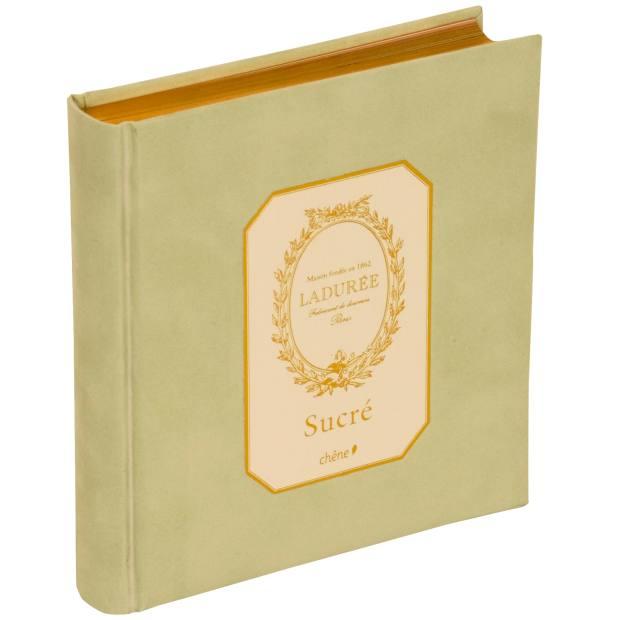 Ladurée: Sucré: The Recipes, £28