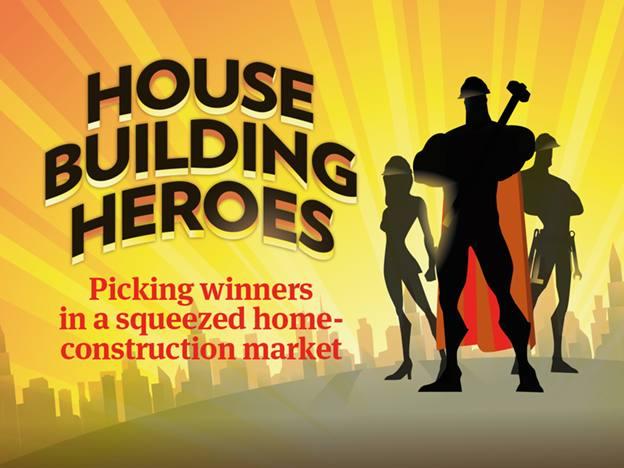 Housebuilding heroes