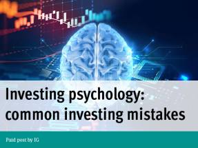 Paid Post: Investing psychology – common investing mistakes