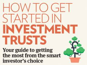 How to get started in investment trusts