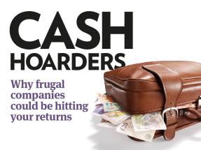 Cash hoarders