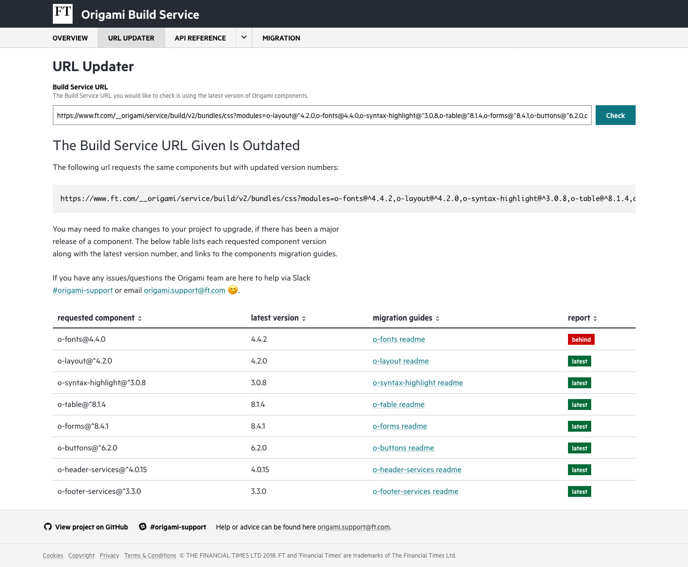 The Build Service updater. For a given Build Service URL it displays a table of requested components which shows the requested version, the latest version, whether it is out of date or not, and where to find migration guides to upgrade as required.